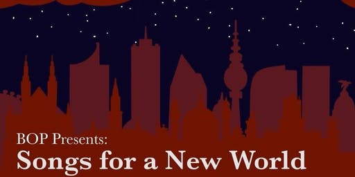 BOP Presents: Songs for a New World