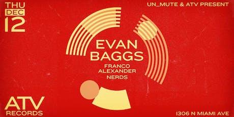 Evan Baggs by Un_Mute & ATV tickets