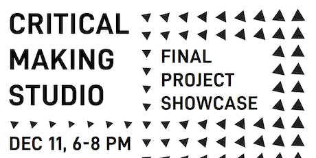 CMCI Studio Final Project Showcase tickets