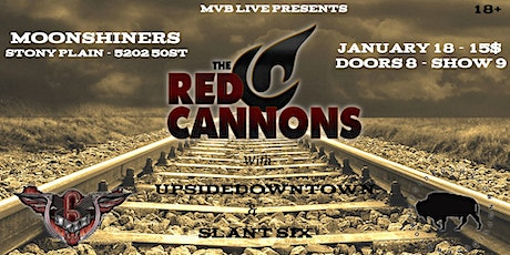 The Red Cannons w/ Upsidedowntown & Slant Six tickets