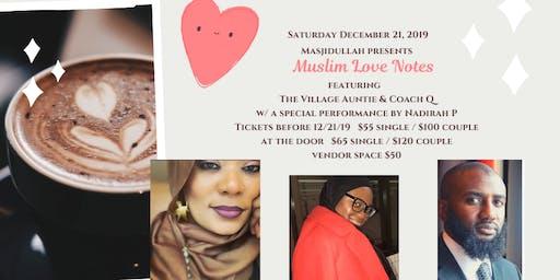 Masjidullah Presents:  Muslim Love Notes