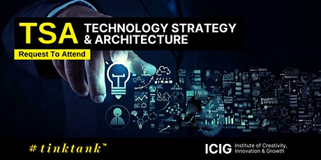 TECHNOLOGY STRATEGY & ARCHITECTURE (TSA) MASTERCLASS (2 DAYS) tickets