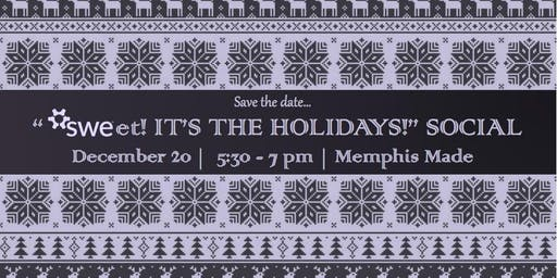 SWEet! It's the Holiday Social!