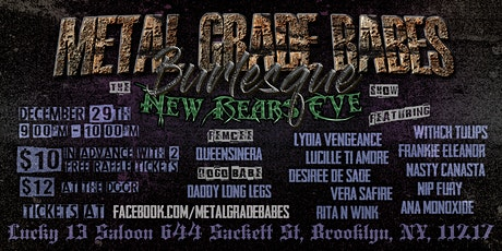 """Metal Grade Babes Burlesque Presents: """"The New Rears Eve"""" Show tickets"""
