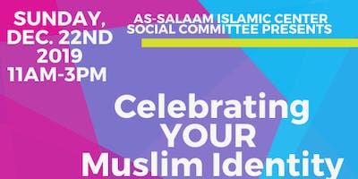 Celebrating YOUR Muslim Identity