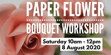 Paper Flower Bouquet workshop tickets