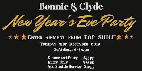 Bonnie & Clyde Gangsta Night NYE 2019 tickets