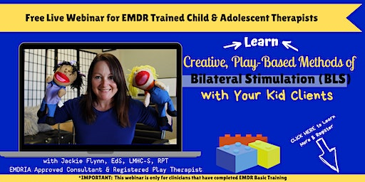 Creative, Play-Based Methods of Bilateral Stimulation with your Kid Clients