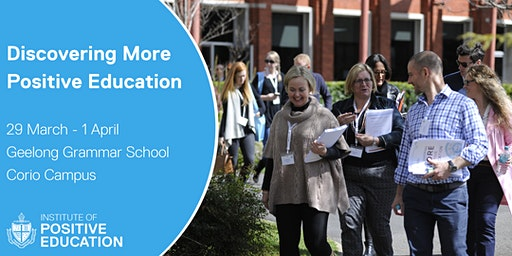 Discovering More Positive Education, Geelong (March 2020)