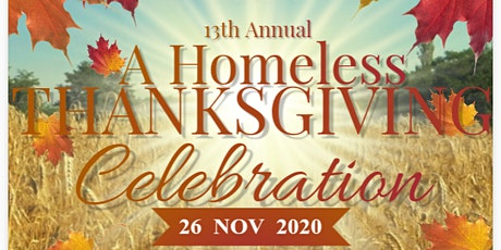 13th Annual A Homeless Thanksgiving Celebration tickets