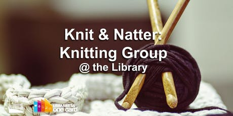 Knit & Natter: Knitting Group tickets