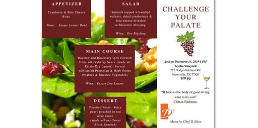 Challenge Your Palate Dinner  - (12-14-2019 starts at 6:00 PM)
