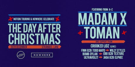 The Day After Christmas ft. Madam X, Toman and Crooked Lidz tickets