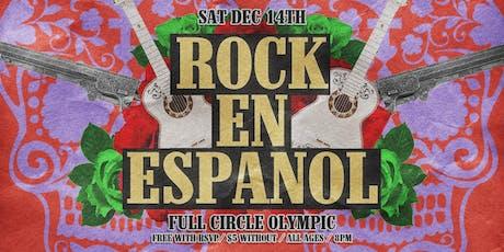 Rock En Español at Full Circle Olympic tickets