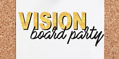 Vision Board Experience
