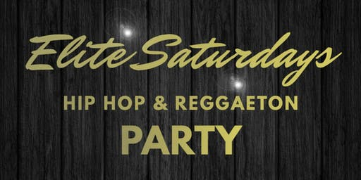 Elite Saturdays: Hip Hop & Reggaeton Party