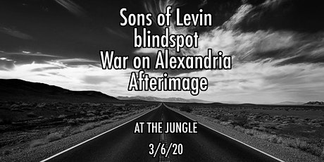Sons of Levin, blindspot, War on Alexandria, Afterimage tickets