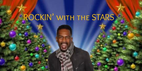 ROCKIN' WITH THE STARS HOLIDAY SHOW tickets