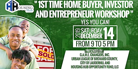 1st Time Home Buyers, Investor and Entrepreneur Workshop tickets