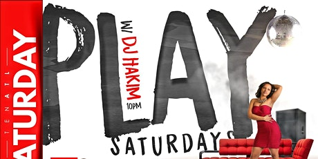 Play Saturday w/ DJ Hakim tickets