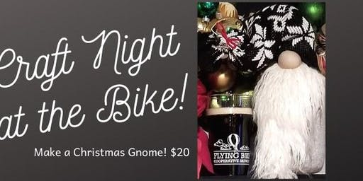 Craft Night at the Bike! Make Your Own Christmas Gnome