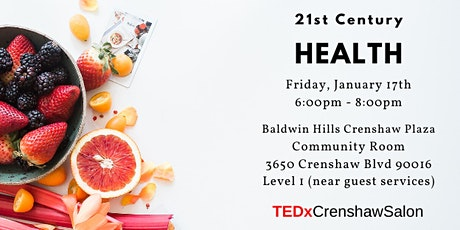TEDxCrenshawSalon: 21st Century Health tickets