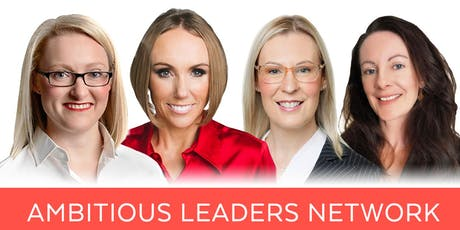 Ambitious Leaders Network Melbourne – 8 January 2020 tickets