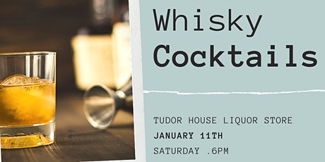 Whisky Cocktails tickets
