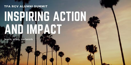 TFA RGV Alumni Summit: Inspiring Action and Impact tickets