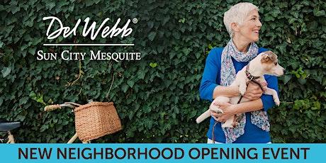 Sun City Mesquite Tortoise Mountain Neighborhood Opening Event tickets