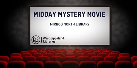 Midday Mystery Movie tickets