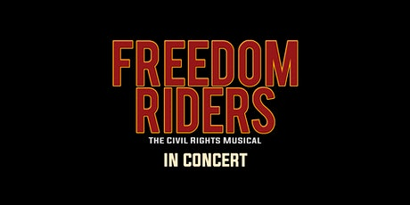 Feinstein's Presents: mostly NEW musicals: FREEDOM RIDERS tickets