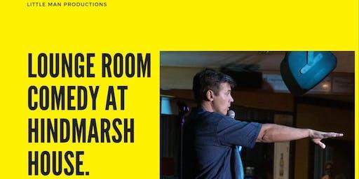 Lounge Room Comedy At Hindmarsh House