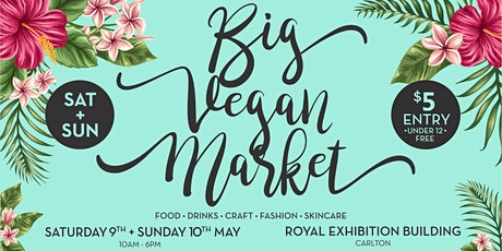 2020 Big Vegan Market Presented by Melbourne Vegan Eats tickets