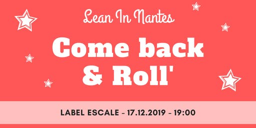 Come Back and Roll' Lean In Nantes