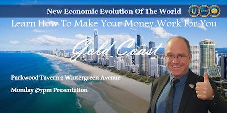 New Economic Evolution of the World GOLD COAST tickets