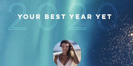 Your Best Year Yet ~ 2020 tickets