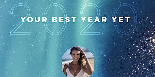 Your Best Year Yet ~ 2020