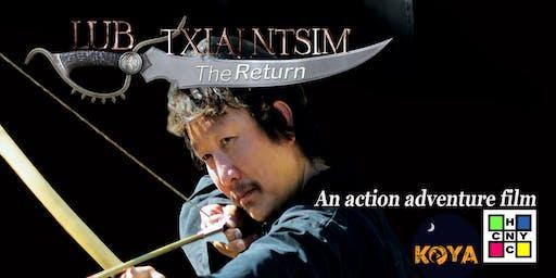 Lub Txiaj Ntsim - The Return