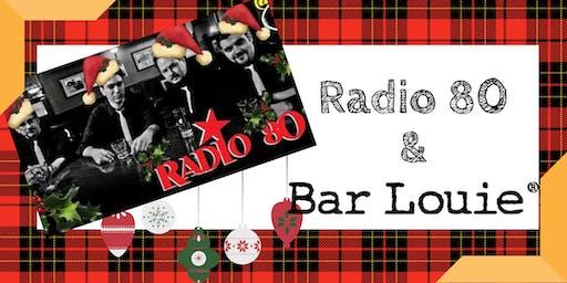 Radio 80 at Bar Louie