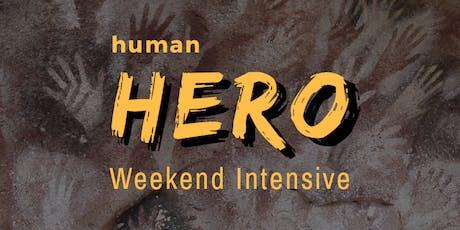 Human Hero Weekend Intensive tickets