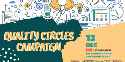 Quality Circles Campaign