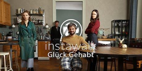 instawalk - Glück Gehabt tickets