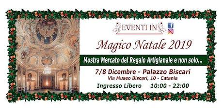 Magico Natale 7/8 Dic. Palazzo Biscari biglietti