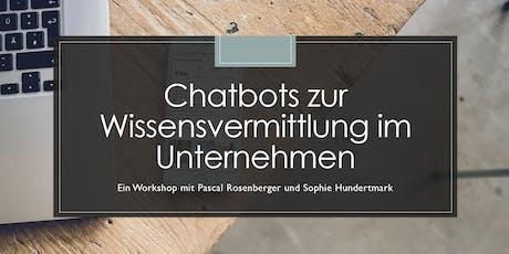 Chatbots zur Wissensvermittlung im Unternehmen - Ein Breakfast-Workshop Tickets