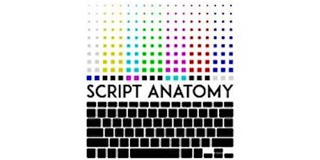 SCRIPT ANATOMY: Anatomy of a Scene Workshop tickets
