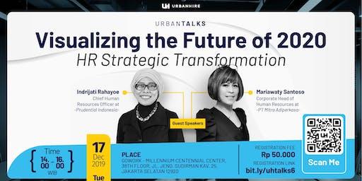 "[PAID HR EVENT] UrbanTalks ""Visualizing the Future of 2020"""
