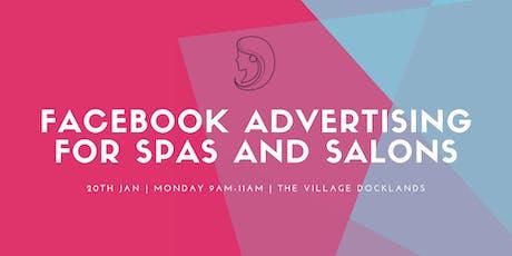 Facebook Advertising For MedSpas/Salons/Aesthetic Centres tickets
