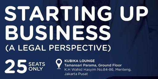 KUBITALK : Starting Up Business (A Legal Perspective)