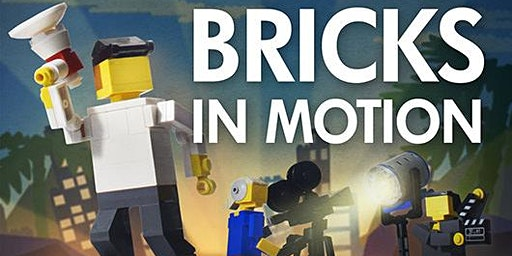 Bricks in Motion: Stop Animation Workshop